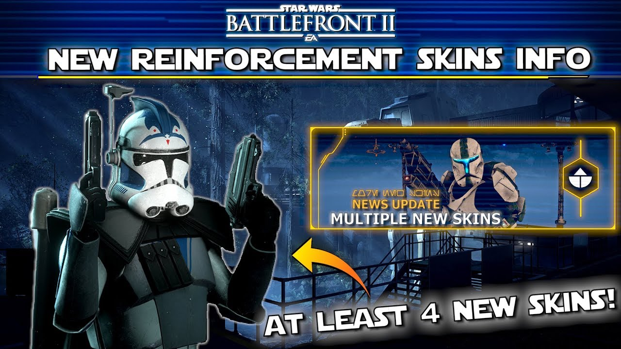 At Least 4 New Reinforcement Skins Coming And More Star Wars Battlefront 2