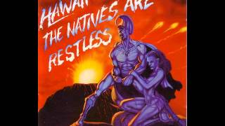 Hawaii - All Natives Are Restless (1984) Full Album