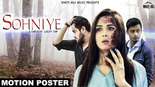 Sohniye (Motion Poster) S. Tan | Releasing on 24 March | White Hill Music