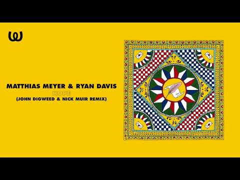 Matthias Meyer & Ryan Davis - Hope (John Digweed & Nick Muir Remix)