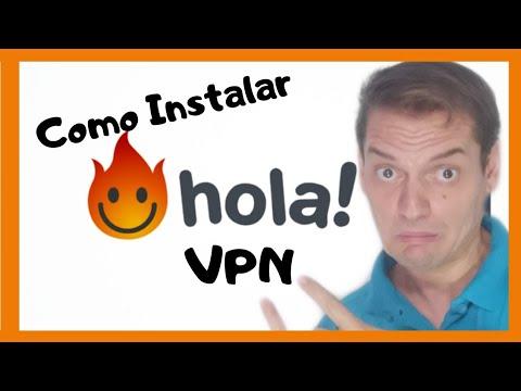 Como INSTALAR Y Configurar HOLA VPN