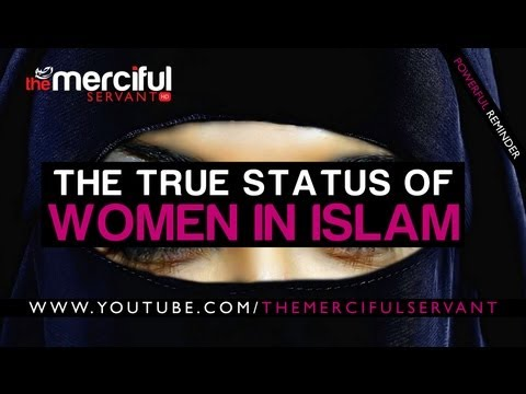 True Status of Women In Islam ᴴᴰ