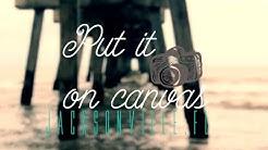 Put it on Canvas | capture life