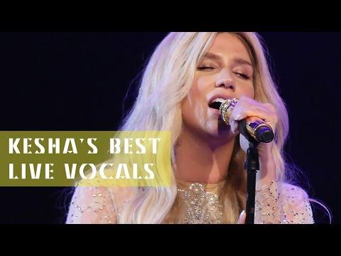 Kesha's Best Live Vocals