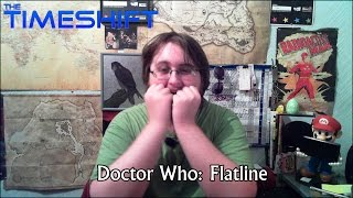 The Timeshift: Doctor Who: Flatline Thumbnail