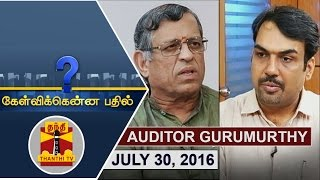 (30/07/2016) Kelvikkenna Bathil   Exclusive Interview with Auditor Gurumoorthy   Thanthi TV