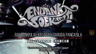 Endank soekamti - medley rayuan pulau kelapa + garuda pancasila | the supersas drumcam tanaris coffee kota palu sulawesi tengah sabtu 27 april 2019 —————————...