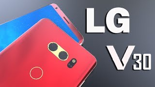 LG V30 Final Design with Specifications,6inch 18:9 OLED Display, Galaxy S8 Killer