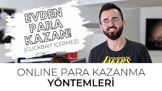 Online Para Kazanma Yöntemleri! 2019 - İnternetten Para Kazan!
