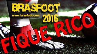 BRASFOOT 2016 - GANHE DINHEIRO SEM PROGRAMAS