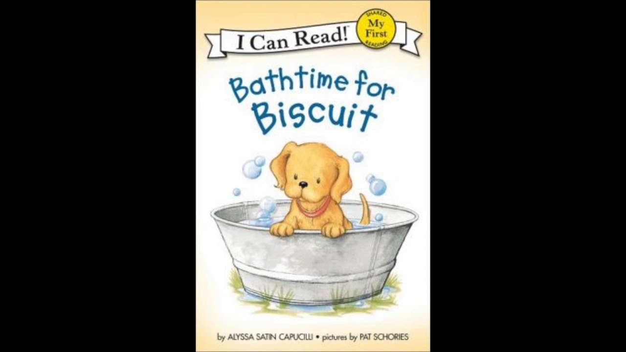 Bathtime for Biscuit - YouTube