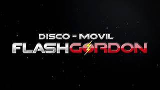 DISCO MOVIL FLASH GORDON MASTER  PROMO INTRO BY FE RMD 2018