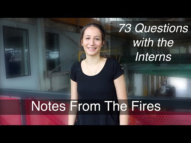 Notes From The Fires, EP 4: 73 Questions with the Interns Part 1