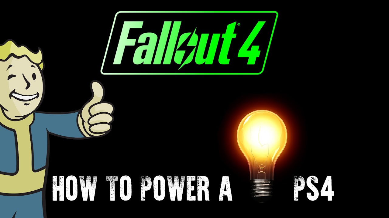 Fallout 4 How To Power A Light Bulb Ps4