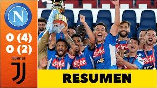 Napoli Vs Juventus Resumen De La Final De La Coppa Italia. Todas Las Jugadas Y Penaltis | Exclusivos