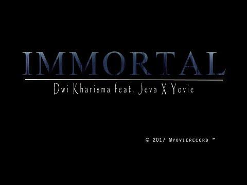 IMMORTAL _ Dwi Kharisma feat. Jeva X Yovie