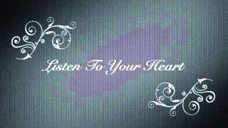Listen To Your Heart Remix