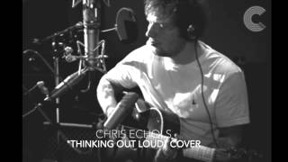 "Chris Echols ""Thinking Out Loud"" (Ed Sheeran Cover)"