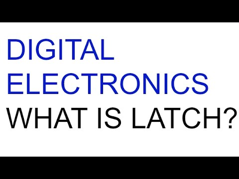 Digital Electronics | Lecture-29 | What is Latch?