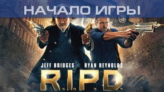 ▶ R.I.P.D. The Game - Начало игры
