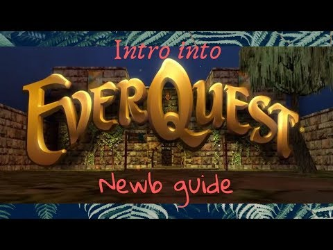 Everquest New Player guide 2019