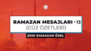 2020 Ramazan Özel  | RAMAZAN MESAJLARI (13. Bölüm)