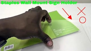 ✅  How To Use Staples Wall Mount Sign Holder Review