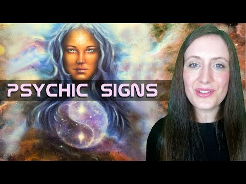 19 Signs You Are PSYCHIC. Sure-fire Ways To Tell You Have Ps