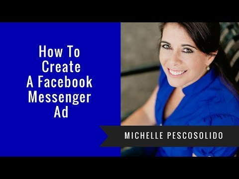How to Create a Facebook Messenger Ad