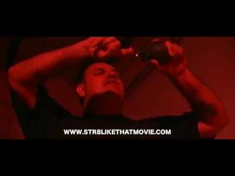 Str8 Like That (official trailer)