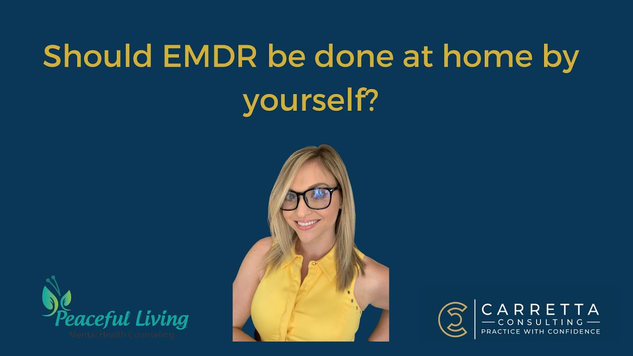 Should EMDR be Self-Adminstered?