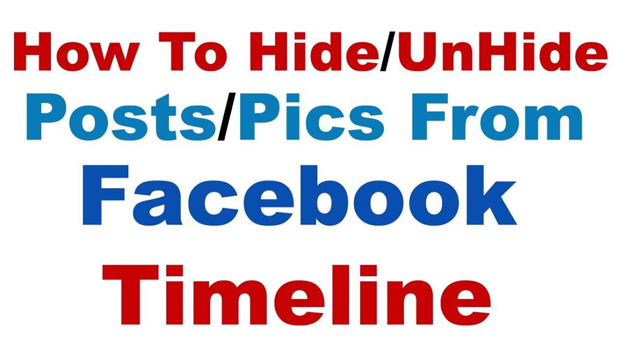 how to unhide something from timeline facebook