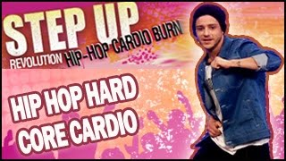 Hip-Hop Hard Core Cardio Dance Workout: Step Up Revolution