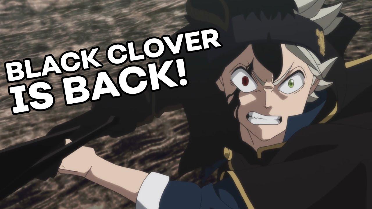 Black Clover is Back!