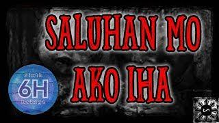 Saluhan Mo Ako Iha  - Tagalog Horror Story (Fiction)