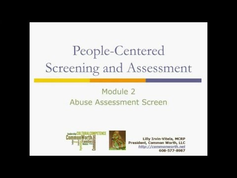 People-Centered Screening and Assessment: Module 2 - Abuse Assessment Screen