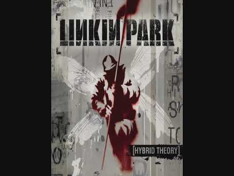 Linkin Park  Hybrid Theory FULL ALBUM