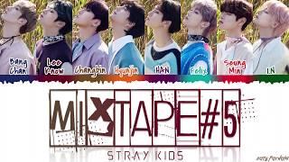 Stray Kids - 'mixtape #5' Lyrics  Color Coded_han_rom_eng