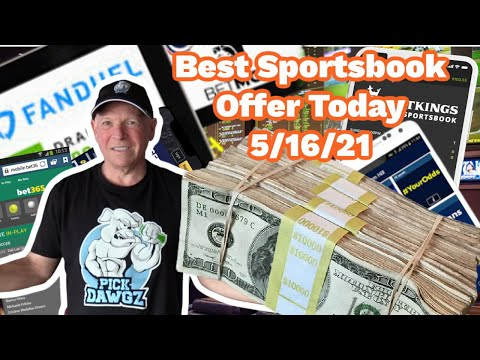 Best Online Sportsbook Offer For Today 5/16/21