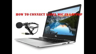 How to Connect Lapel Mic in Laptop || Connect External mic in laptop