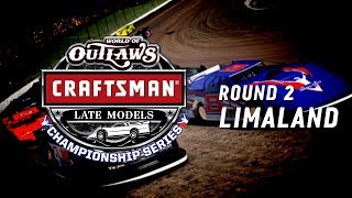 world of outlaws craftsman late model championship series round 2 at limaland