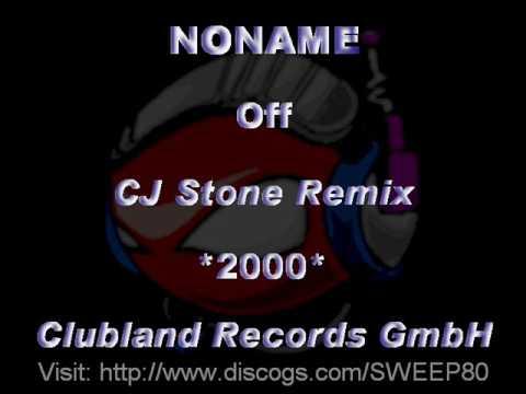NONAME - Off [CJ Stone Remix] *2000* [CLR007-Clubland Records GmbH]