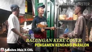 Download BALUNGAN KERE ( NDARBOY GENK ) COVER PENGAMEN KENDANG PARALON GOKIL