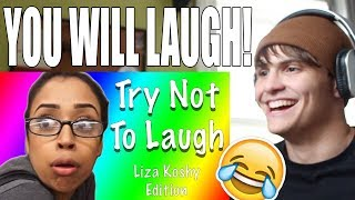 Try Not To Laugh With Liza Koshy (99% FAIL!) REACTION