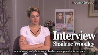 Interview - <b>Shailene Woodley</b>