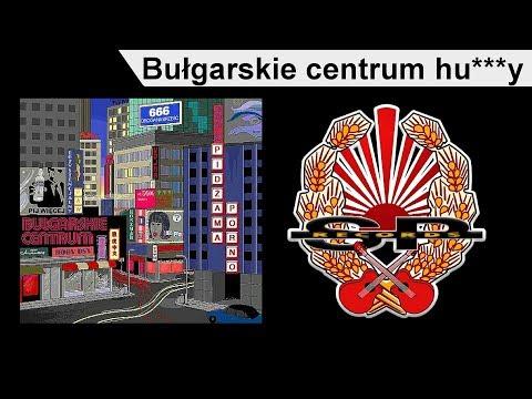 PIDŻAMA PORNO - Bułgarskie centrum hujozy [OFFICIAL AUDIO]