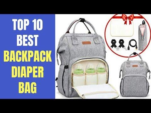 Top 10 Best Backpack Diaper Bag 2020 | Best Backpack Diaper Bags For Moms, Dads, Girls, Boys