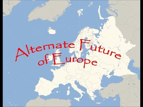 Alternate Future of Europe Ep. 1: Hello Mother Russia