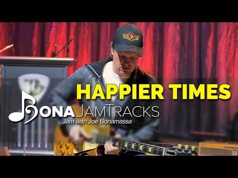 "Bona Jam Tracks - ""Happier Times"" Official Joe Bonamassa Guitar Backing Track in C Minor Thumbnail image"