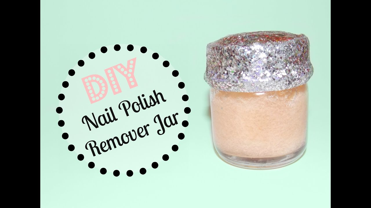 DIY Nail Polish Remover Jar - YouTube